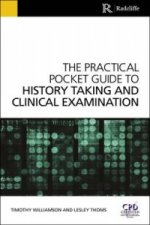 Practical Pocket Guide to History Taking and Clinical Examin