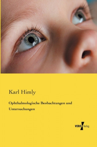 Ophthalmologische Beobachtungen und Untersuchungen