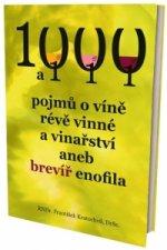 1000 a 111 pojmů o víně, révě vinné a vinařství, aneb brevíř enofila