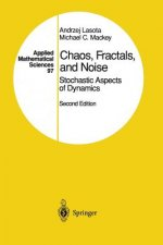 Chaos, Fractals, and Noise, 1