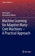 Machine Learning for Adaptive Many-Core Machines - A Practical Approach, 1