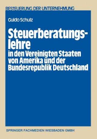 Steuerberatungslehre in Den Vereinigten Staaten Von Amerika Und Der Bundesrepublik Deutschland