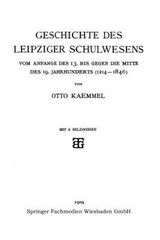 Geschichte Des Leipziger Schulwesens