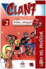 Clan 7 con Hola Amigos 2: Tutor Book