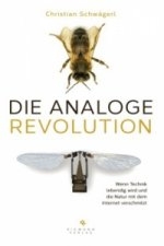 Die analoge Revolution
