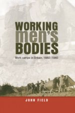 Working Men´s Bodies