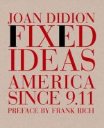 Fixed Ideas America Since 9 11