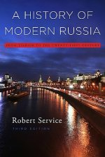 History of Modern Russia - From Tsarism to the Twenty-First Century, Third Edition