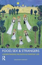 Food, Sex and Strangers