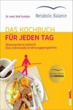 Metabolic Balance® Das Kochbuch für jeden Tag