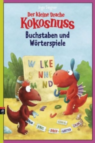 Der kleine Drache Kokosnuss - Buchstaben und Wörterspiele
