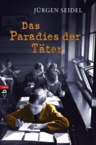Das Paradies der Täter