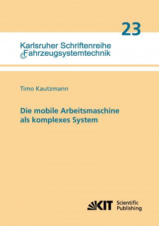 Die mobile Arbeitsmaschine als komplexes System