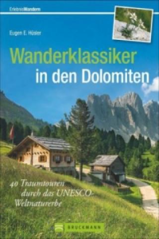 Wanderklassiker in den Dolomiten