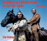 Karl May. Winnetou und Shatterhand im Tal der Toten