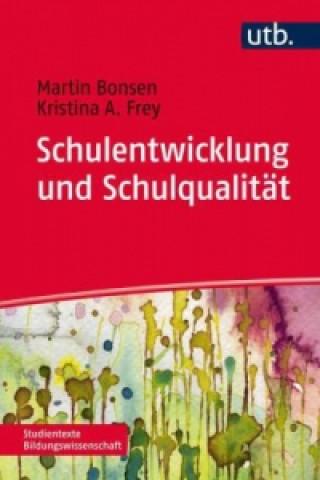 Schulentwicklung und Schulqualität
