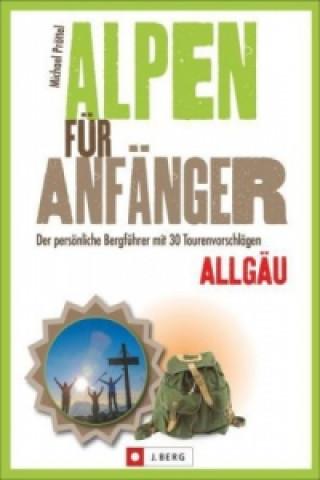 Alpen für Anfänger, Allgäu