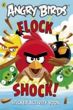 Angry Birds: Flock Shock! Sticker Activity Book