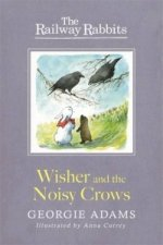 Wisher and the Noisy Crows