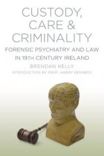 Care, Custody and Criminality