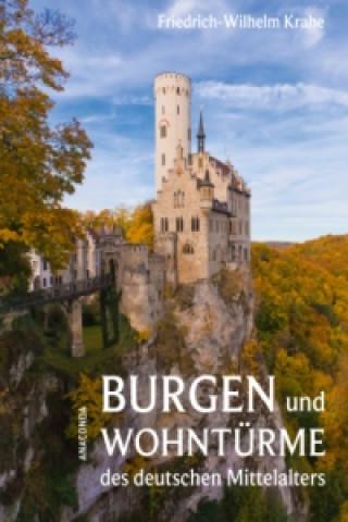 Burgen und Wohntürme des deutschen Mittelalters