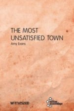 The Most Unsatisfied Town