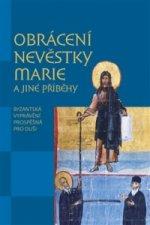 Obrácení nevěstky Marie a jiné příběhy