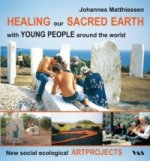 Healing our Sacred Earth - with Young people around the world