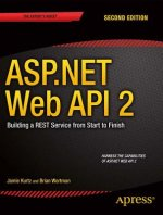 ASP.NET Web API 2: Building a REST Service from Start to Finish , 1