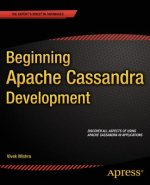 Beginning Apache Cassandra Development, 1