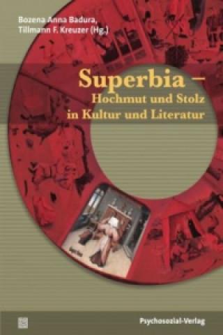 Superbia - Hochmut und Stolz in Kultur und Literatur
