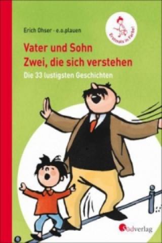 Vater und Sohn: Zwei, die sich verstehen