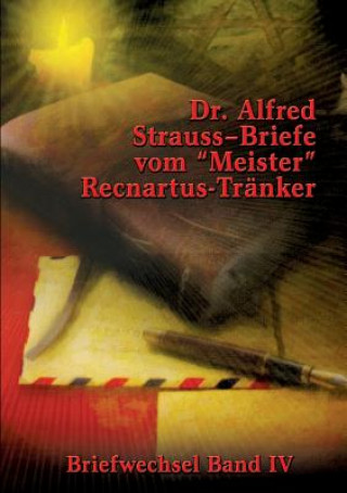 Briefe vom Meister Recnartus-Tranker
