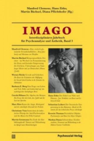 IMAGO, Interdisziplinäres Jahrbuch für Psychoanalyse und Ästhetik. Bd.3