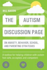 Autism Discussion Page on Anxiety, Behavior, School, and Par