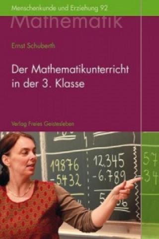 Der Mathematikunterricht in der 3.Klasse