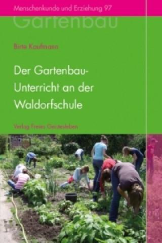 Der Gartenbauunterricht an der Waldorfschule