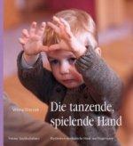 Die tanzende, spielende Hand