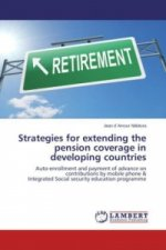 Strategies for extending the pension coverage in developing countries