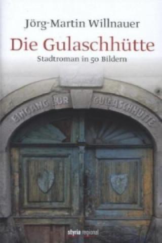 Die Gulaschhütte