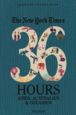 The New York Times, 36 Hours. Asien, Australien & Ozeanien