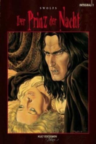 Der Prinz der Nacht - Integral. Bd.1