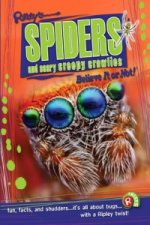 Spiders and Scary Creepy Crawlies (Ripley's Believe it or No
