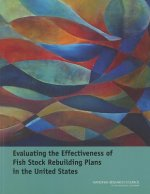 Evaluating the Effectiveness of Fish Stock Rebuilding Plans