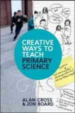 Creative Ways to Teach Primary Science