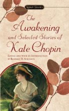 Chopin Kate : Awakening and Selected Stories (Sc)