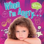 My Feelings: When I´m Angry