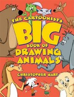 Cartoonist's Big Book Of Drawing Animals