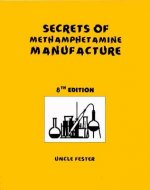 Secrets of Methamphetamine Manufacture 8th Edition
