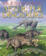 Prehistoric: After the Dinosaurs